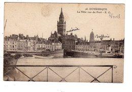 Dunkerque La Ville Vue Du Port  ( Hôtel De Ville , Beffroi , Bateau ... - Dunkerque