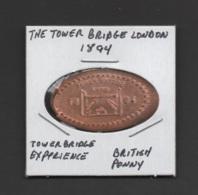 Pressed Penny, Elongated Coin, Tower Bridge 1894, England - Monete Allungate (penny Souvenirs)