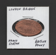 Pressed Penny, Elongated Coin, London Bridge, England - Souvenirmunten (elongated Coins)