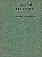 Genealogy Van Outryve, Te Vlaanderen - Histoire