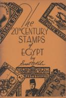 Egypt: The 20th Century Stamps Of Egypt, Ernest A. Kehr, 1942 - Postzegels