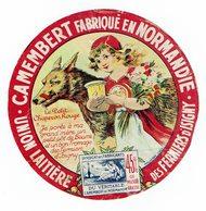 """Et. Camembert De Normandie - Variante """" Le PETIT CHAPERON ROUGE  """" - Quesos"""