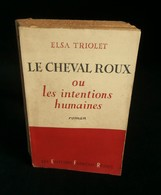 ( Littérature Aragon ) LE CHEVAL ROUX Par Elsa TRIOLET 1953 ENVOI De L'auteur De Milton Mezz Mezzrow Et Jules LADOUMEGUE - Books, Magazines, Comics