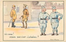 -ref-B436- Militaria - Humoristiques -  Humour - Illustrateurs - Illustrateur Gavis D Escuras - Militaires - Le General - Humoristiques
