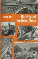 RAILWAYS OF SOUTHERN AFRICA - JOHN R. DAY - Lokomotives Locomotives  Railroad - Chemin De Fer