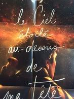 Dépliant-Affiche (21x15 Puis 60x42 Cm) : Le Ciel étoilé Au Dessus De Ma Tête, I. Klipper - Non Classés
