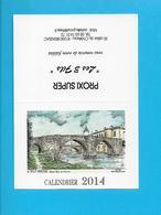 - PETIT CALENDRIER 2014 - SUPER PROXI LES 3 FILS - BRASSAC - - Calendriers