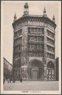Il Battistero, Parma, C.1920 - Società Editrice Internazionale Cartolina - Parma