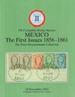 MEXICO The First Issues 1856 - 1861 Peter Broenimann Collection - Gebundener Luxuskatalog 192. CORINPHILA Auktion 2014 - Auktionskataloge