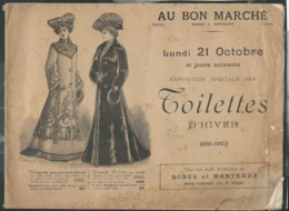 Catalogue Saison D'hiver 1901/ 1902 ,  Au Bon Marché Mison Boucicaut Paris, 22 Pages  Vif246 - Fashion