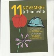L 3 - Invitation Mairie THIONVILLE  - 87 éme Anniversaire Armistice - Announcements