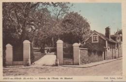 78 JLOUY-en-JOSAS  Entrée De L'Ecole Du Montcel - Jouy En Josas