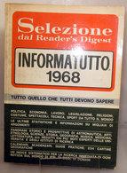 INFORMATUTTO 1968 SELEZIONE - Società, Politica, Economia