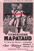 87 - LIMOGES - GRAND BUVARD BRASSERIE MAPATAUD-  EXPOSITION COLONIALE PARIS 1931- BIERES BERMAP 7- VENUS 50 - Blotters