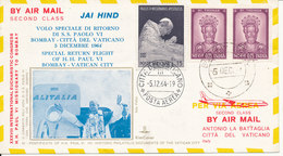 Vatican Flight Cover Pope Paulus VI Homeflight From Bombay To Vatican 5-12-1964 Also With Indian Stamps - Vatican