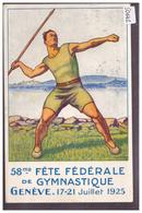 GENEVE - FETE FEDERALE DE GYMNASTIQUE 1925 - AU DOS: CACHET SPECIAL FLAMME - TB - GE Genève