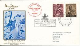 Vatican Flight Cover Pope Paulus VI Visit To Geneve 10-6-1969 - Vatican