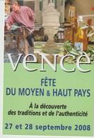 CP - VENCE - FÊTE DU MOYEN ET HAUT PAYS - A LA DÉCOUVERTE DES TRADITIONS ET DE L'AUTHENTICITÉ - 2008 - INVITATION -MAIRE - Vence