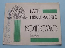Hotel BRISTOL & MAJESTIC Monte Carlo Tel 018.61 & 62 ( Edit.Schwob & Richard Paris ) Anno 19?? ( Voir Photo ) ! - Publicités