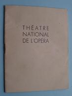 Théatre NATIONAL De L'OPERA ( Soir De Fête / GISELLE / Le Prince IGOR > Anno 1949 Paris ( Voir Photo ) ! - Programma's