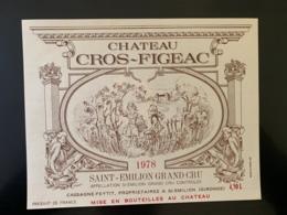 9479 - Château  Cros-Figeac 1978 Saint-Emilion 4.5 Litres Grande étiquette Format 19 X14.7 - Bordeaux