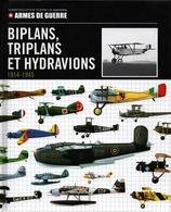 BIPLANS TRIPLANS HYDRAVIONS 1914 1945 IDENTIFICATION AVIATION MILITAIRE - Aviation
