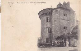 24. LA MOTHE MONTRAVEL..CPA. ANIMATION DEVANT LA TOUR CRENELEE..ANNÉE 1903 - Other Municipalities