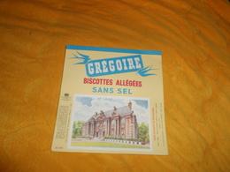 BUVARD ANCIEN GREGOIRE BISCOTTES ALLEGEES SANS SEL. / CHATEAU D'HARFLEUR SEINE MARITIME. - Biscottes