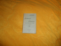PETIT LIVRE DE 1915. / PRIERES ET CHANTS POUR LE TEMPS DE LA GUERRE 112e MILLE / J. BELLOUARD. H. BOULORD EDITEUR NIORT - Livres