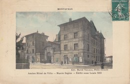 82 - Tarn-et-Garonne - Montauban - Ancien Hôtel De Ville - Musée Ingres - Edifié Sous Louis XIII - Montauban
