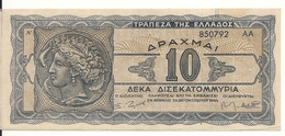 GRECE 10 MILLIARD DRACHMAI 1944 XF P 134 - Griekenland