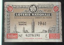 Billet De Loterie Nationale - Emis Sous Le Contrôle Du Crédit Du Nord - 6ème Tranche 1941 - Billets De Loterie