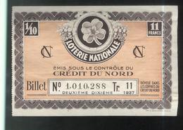 Billet De Loterie Nationale - Emis Sous Le Contrôle Du Crédit Du Nord - 11ème Tranche 1937 - Billets De Loterie