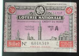 Billet De Loterie Nationale - Emis Sous Le Contrôle Du Crédit Du Nord - 8ème Tranche 1942 - Billets De Loterie