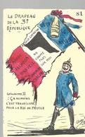 CPA - POLITIQUE SATIRIQUE - ORENS - LE DRAPEAU DE LA 3e REPUBLIQUE - N° 81 - NON ECRITE - SUPERBE - Satirische