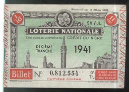 Billet De Loterie Nationale - Emis Sous Le Contrôle Du Crédit Du Nord - 10ème Tranche 1941 - Billets De Loterie