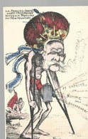 CPA - POLITIQUE SATIRIQUE - ORENS - S.M. FRANCOIS JOSEPH 1ER - TBE - Satirische