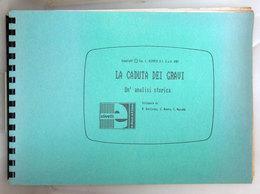 LA CADUTA DEI GRAVI UN'ANALISI STORICA C. OLIVETTI 1987 - Informatique