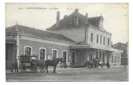 52/ HAUTE MARNE...SAINT DIZIER: La Gare - Saint Dizier