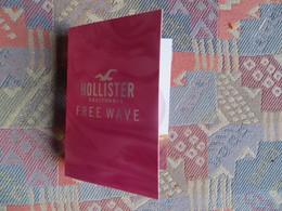 Echantillon Publicitaire Parfum Dans Son Flacon Miniature Et Sur Son Support De Présentation HOLLISTER CALIFORNIA FREE W - Unclassified
