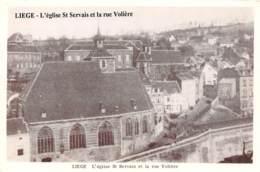 CPM - LIEGE - L'Eglise St Servais Et La Rue Volière - Liege