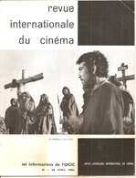 REVUE INTERNATIONALE DU CINEMA AVRIL 1962 An Française RIVISTA CINEMA FRANCESE - Riviste