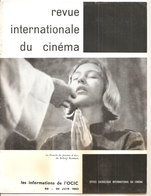 REVUE INTERNATIONALE DU CINEMA JUIN 1962 An Française RIVISTA CINEMA FRANCESE - Riviste