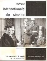 REVUE INTERNATIONALE DU CINEMA NOVEMBRE 1962 An Française RIVISTA CINEMA FRANCESE - Riviste