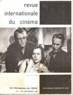 REVUE INTERNATIONALE DU CINEMA SEPTEMBRE 1962 An Française RIVISTA CINEMA FRANCESE - Riviste