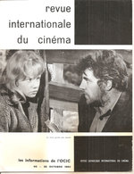 REVUE INTERNATIONALE DU CINEMA OCTOBRE 1962 An Française RIVISTA CINEMA FRANCESE - Riviste