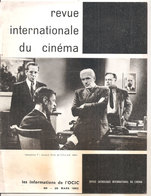 REVUE INTERNATIONALE DU CINEMA MARS 1962 An Française RIVISTA CINEMA FRANCESE - Riviste