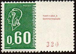 France Marianne De Béquet N° 1815 B ** Le 60c Vert Gomme Tropicale N°rouge Au Verso - Taille Douce - 1971-76 Maríanne De Béquet