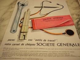 ANCIENNE PUBLICITE OUTIL DE TRAVAIL BANQUE SOCIETE GENERALE 1962 - Advertising