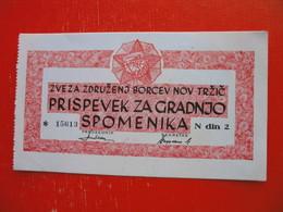 ZVEZA ZDRUZENJ BORCEV NOV TRZIC,PRISPEVEK ZA GRADNJO SPOMENIKA-2 DIN - Slovénie